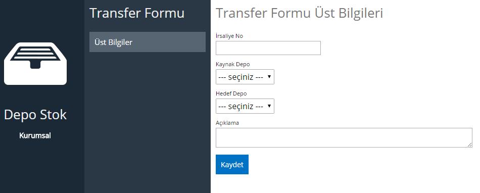 Depo Stok Transfer Formu Üst Bilgileri